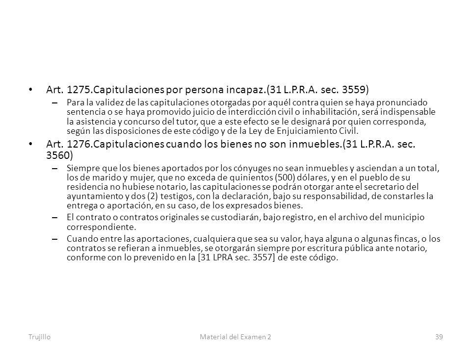 Art. 1275.Capitulaciones por persona incapaz.(31 L.P.R.A. sec. 3559)