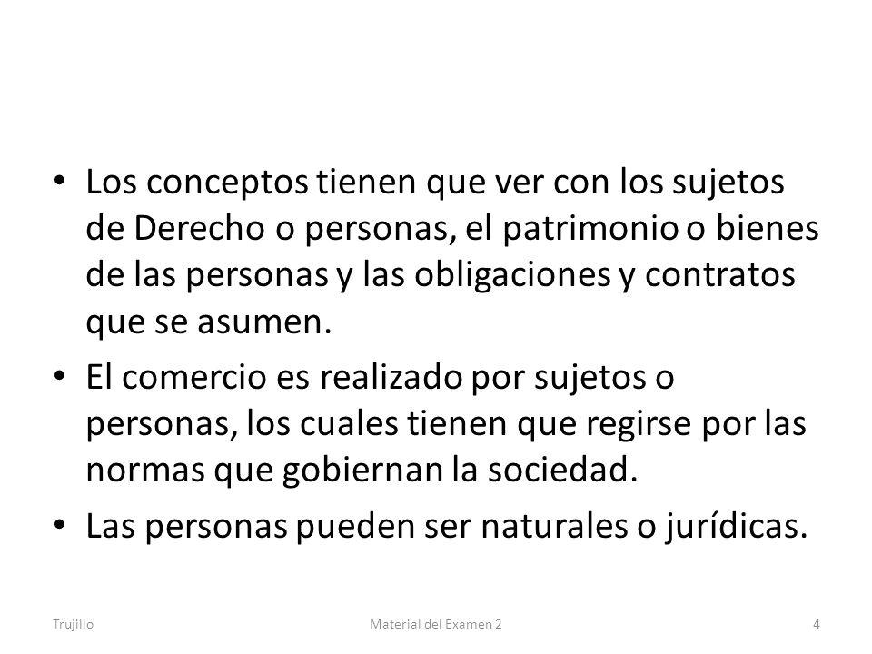 Las personas pueden ser naturales o jurídicas.