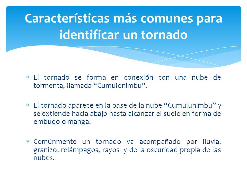 Características más comunes para identificar un tornado