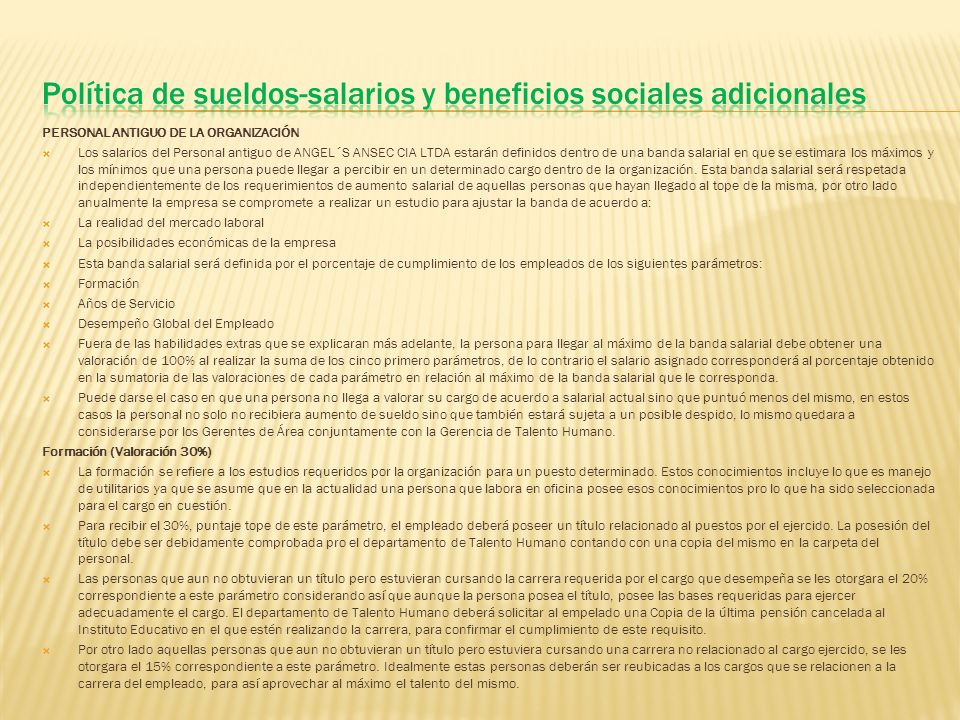 Política de sueldos-salarios y beneficios sociales adicionales