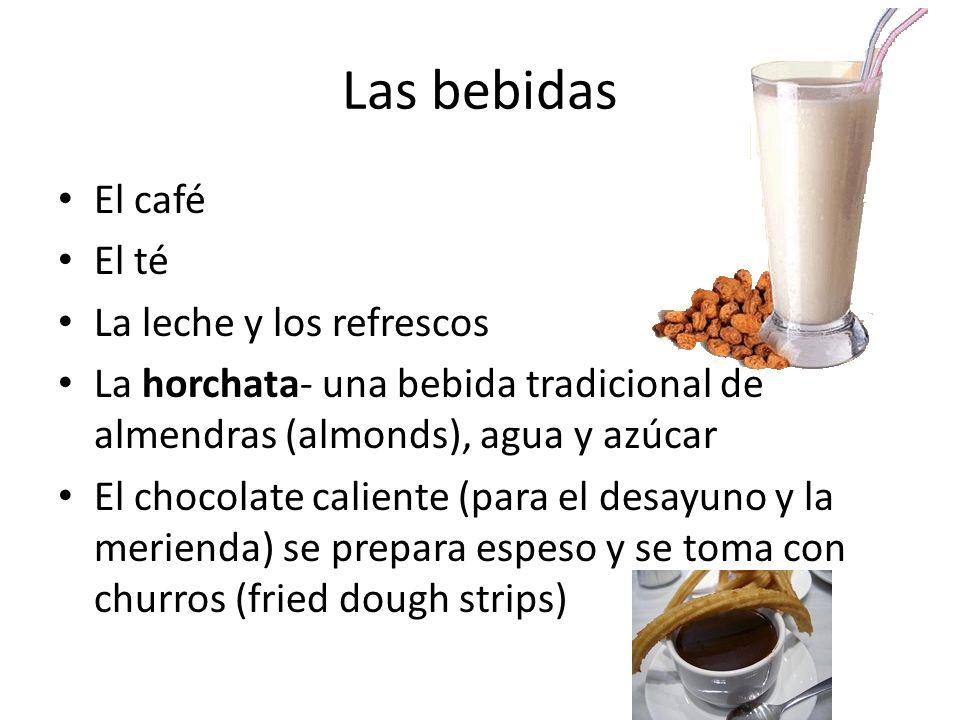 Las bebidas El café El té La leche y los refrescos