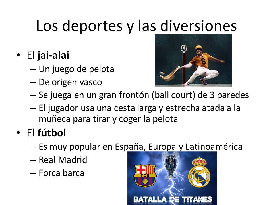 Los deportes y las diversiones