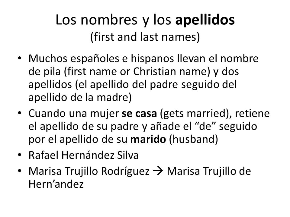 Los nombres y los apellidos (first and last names)