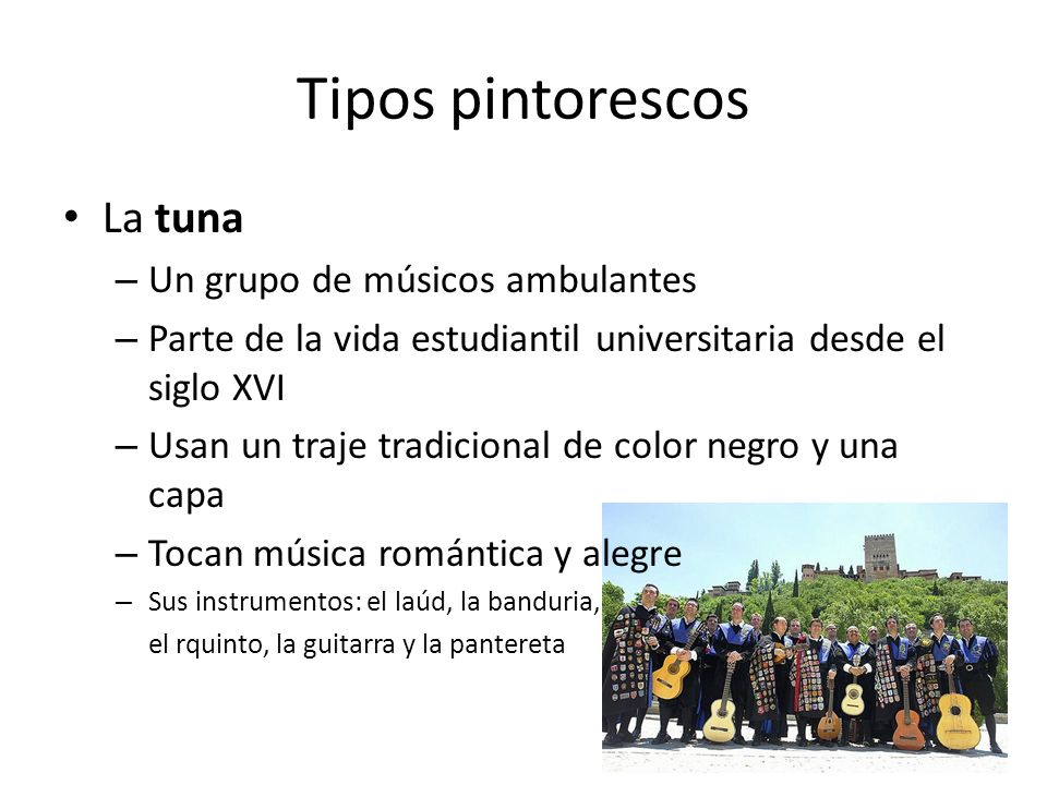 Tipos pintorescos La tuna Un grupo de músicos ambulantes