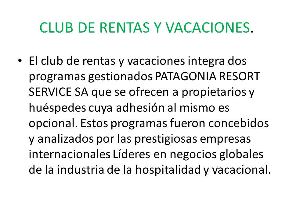 CLUB DE RENTAS Y VACACIONES.