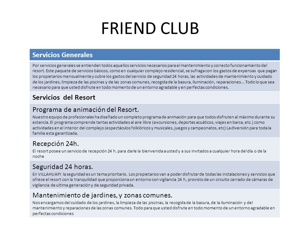 FRIEND CLUB Servicios Generales Servicios del Resort