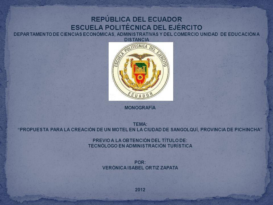 REPÚBLICA DEL ECUADOR ESCUELA POLITÉCNICA DEL EJÉRCITO