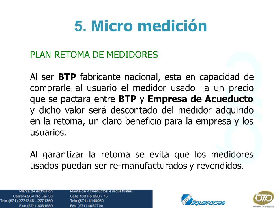 5. Micro medición PLAN RETOMA DE MEDIDORES