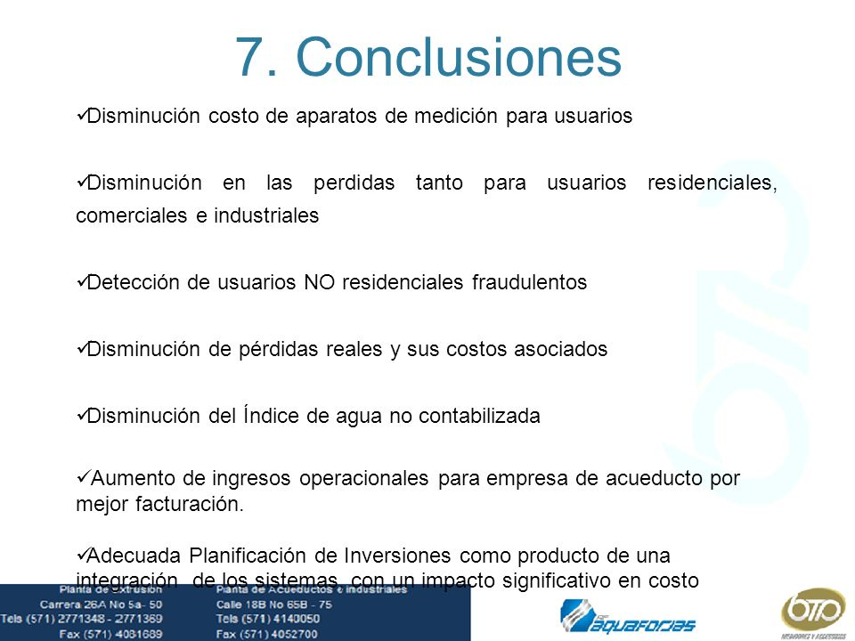 7. Conclusiones Disminución costo de aparatos de medición para usuarios.