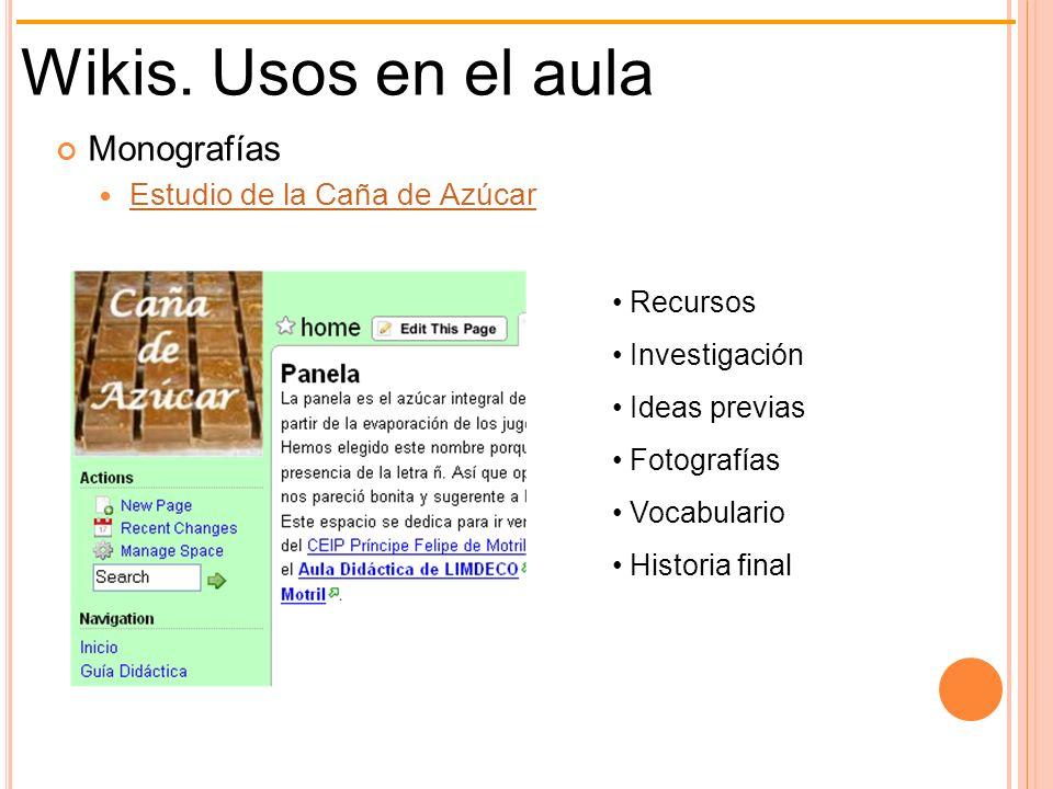 Wikis. Usos en el aula Monografías Estudio de la Caña de Azúcar