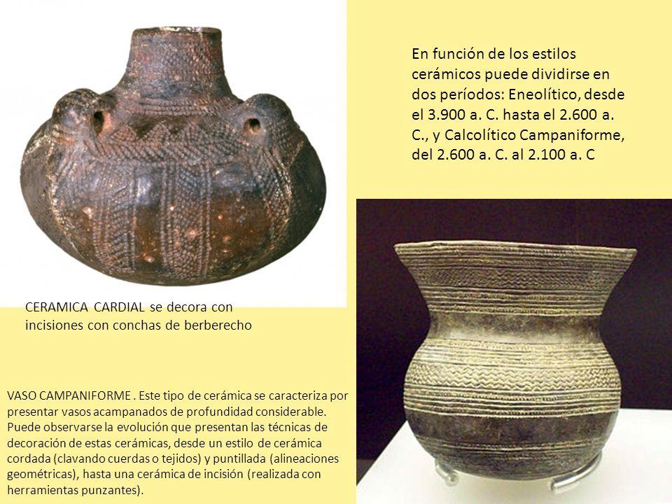 En función de los estilos cerámicos puede dividirse en dos períodos: Eneolítico, desde el 3.900 a. C. hasta el 2.600 a. C., y Calcolítico Campaniforme, del 2.600 a. C. al 2.100 a. C