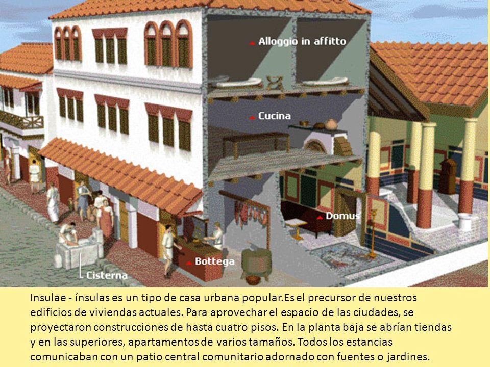 Insulae - ínsulas es un tipo de casa urbana popular