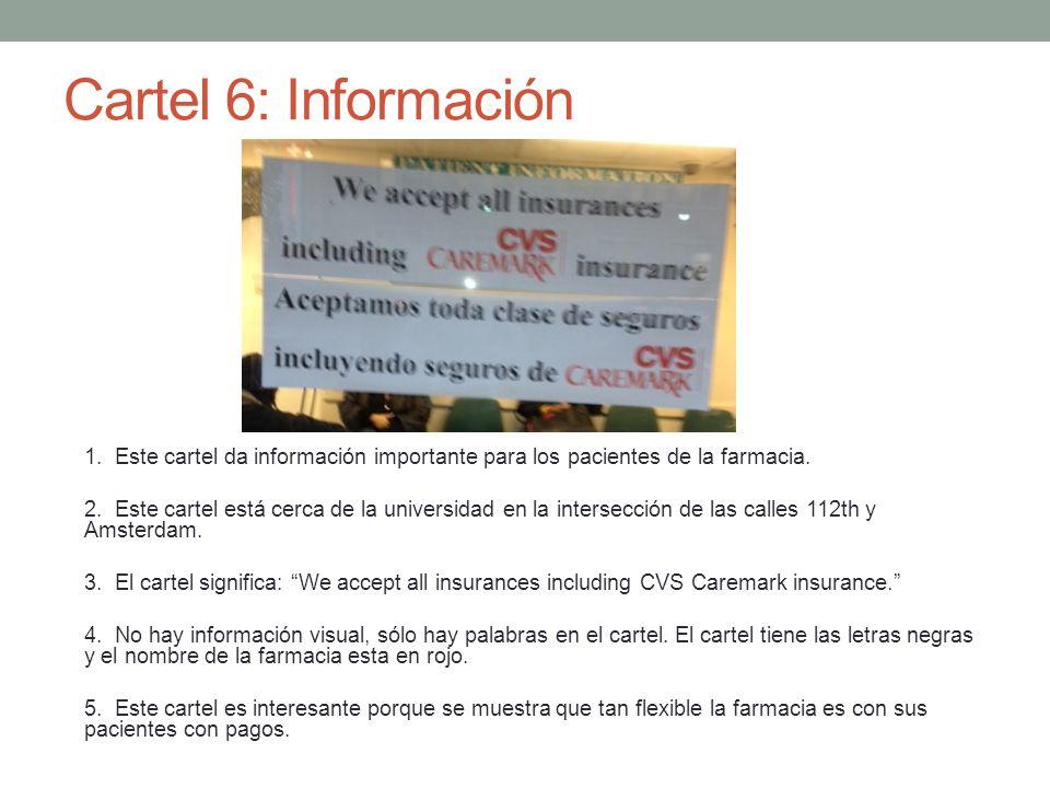 Cartel 6: Información 1. Este cartel da información importante para los pacientes de la farmacia.