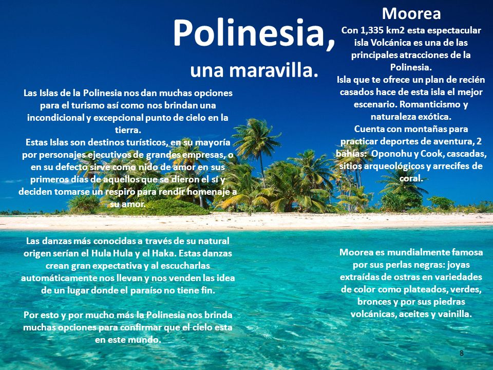 Polinesia, una maravilla.