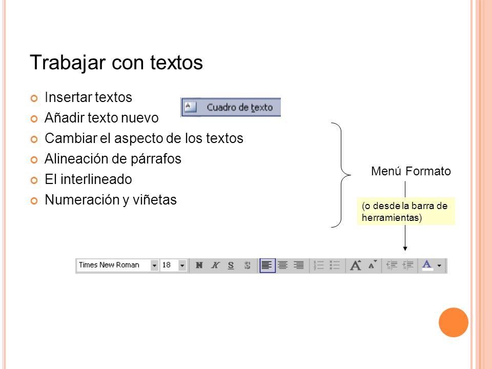 Trabajar con textos Insertar textos Añadir texto nuevo