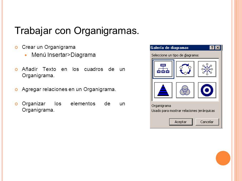Trabajar con Organigramas.