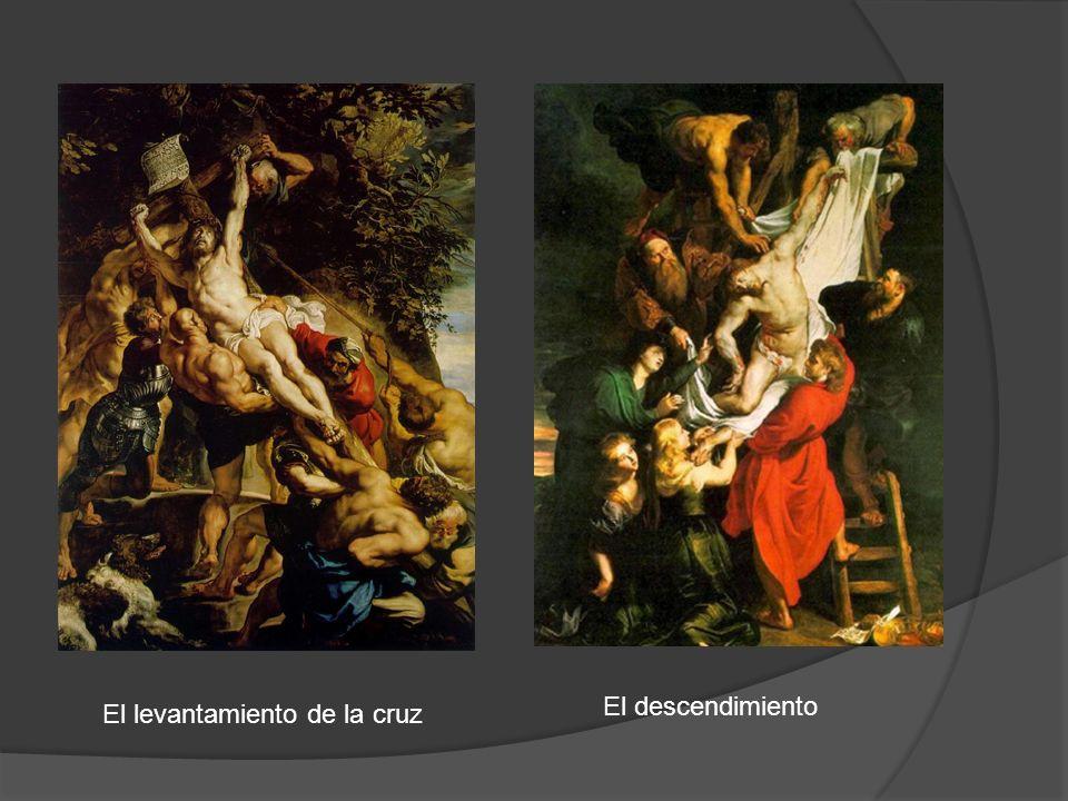 El descendimiento El levantamiento de la cruz