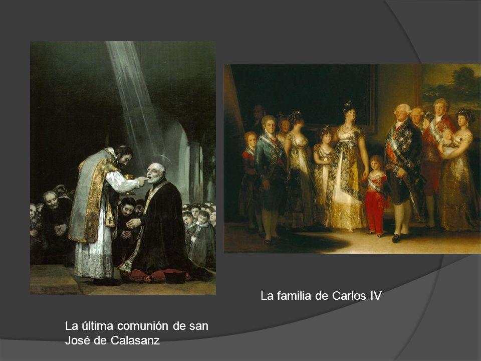 La familia de Carlos IV La última comunión de san José de Calasanz