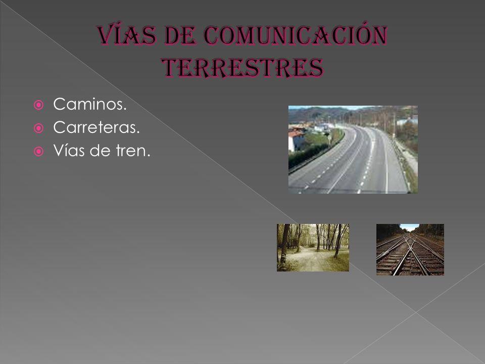 Vías de comunicación terrestres