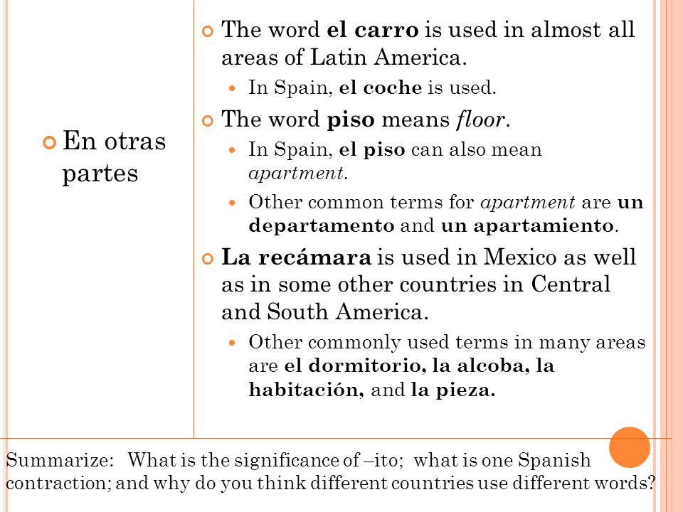 The word el carro is used in almost all areas of Latin America.