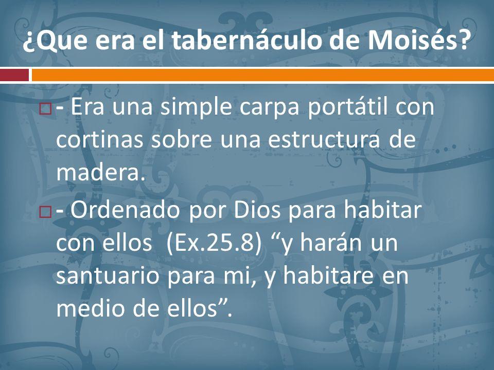 ¿Que era el tabernáculo de Moisés
