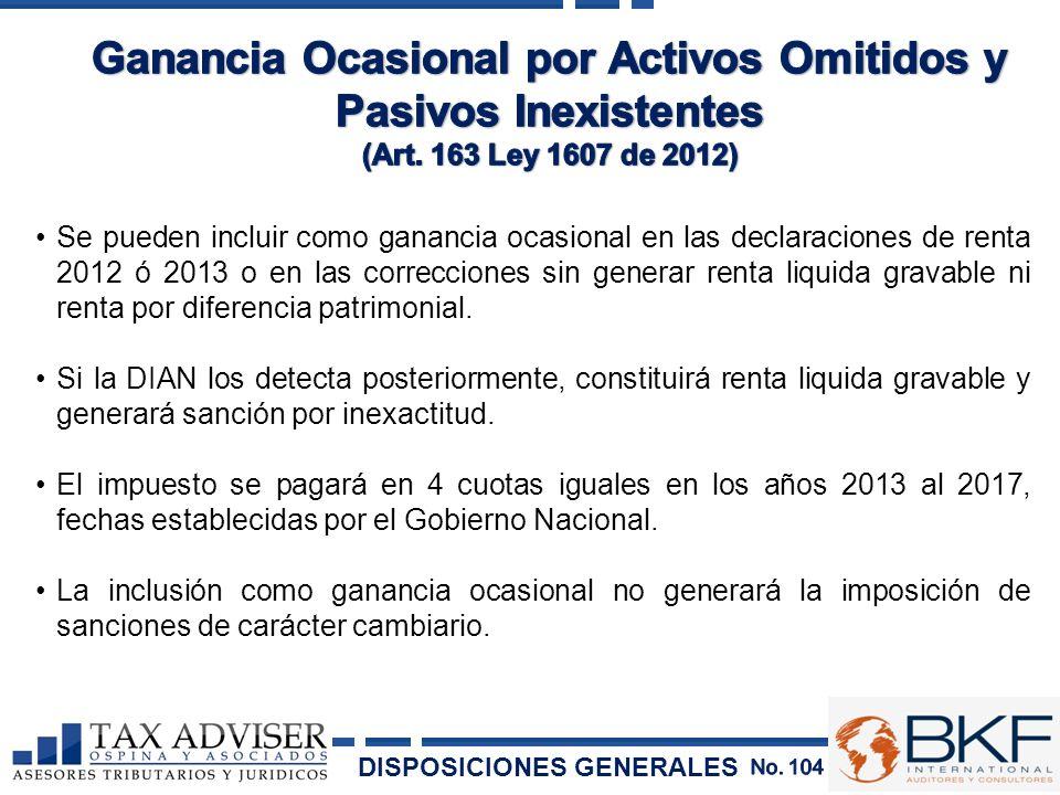 Ganancia Ocasional por Activos Omitidos y Pasivos Inexistentes