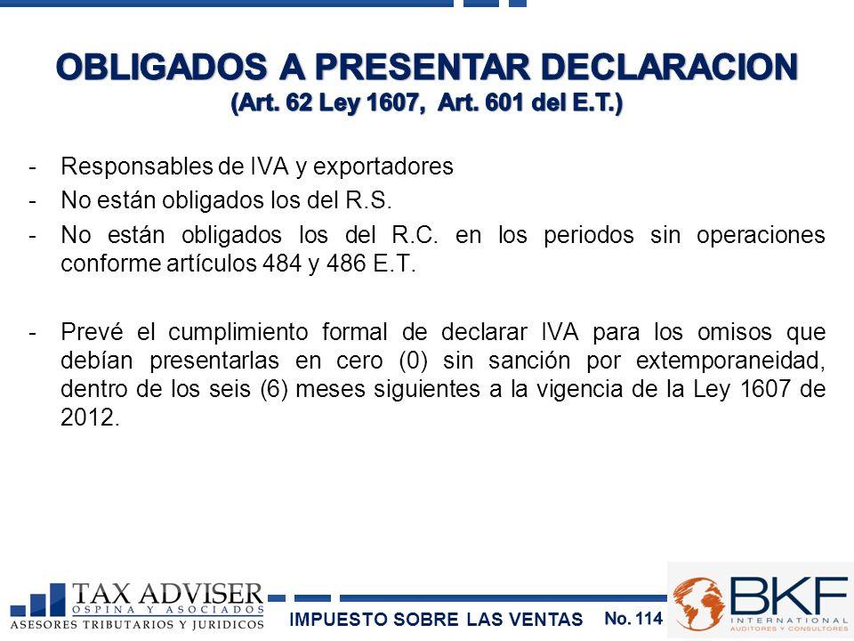 OBLIGADOS A PRESENTAR DECLARACION