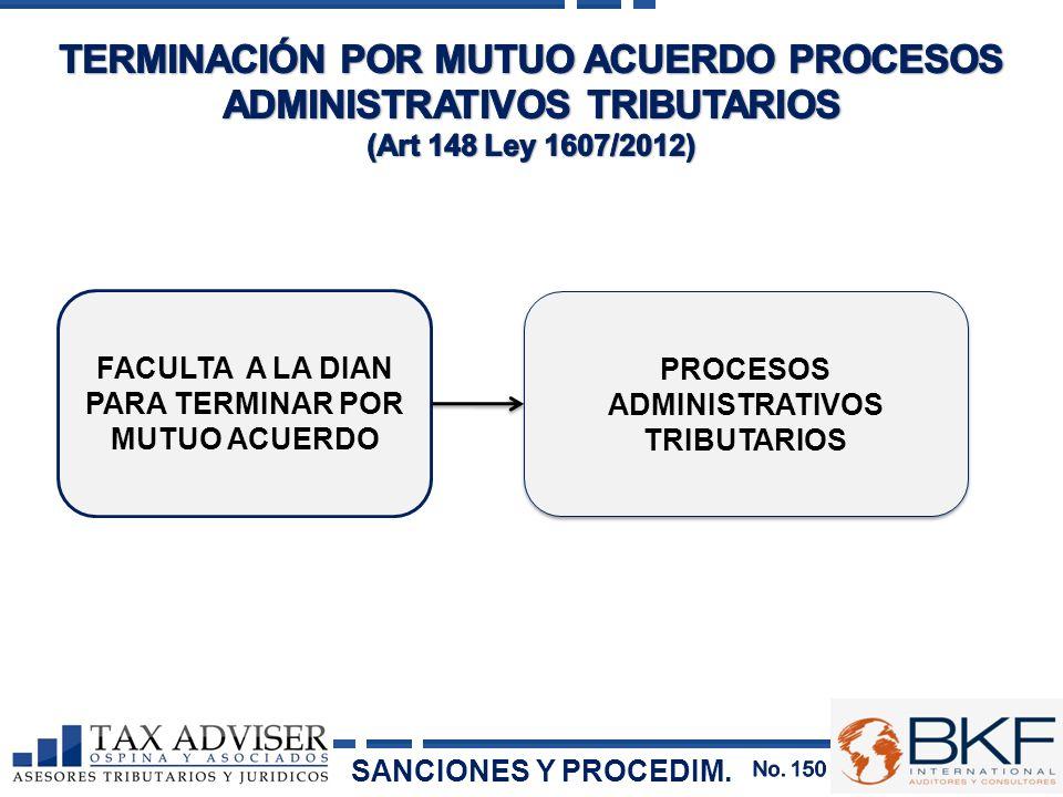 TERMINACIÓN POR MUTUO ACUERDO PROCESOS ADMINISTRATIVOS TRIBUTARIOS (Art 148 Ley 1607/2012)