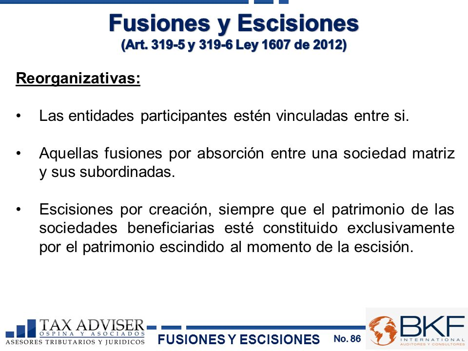 Fusiones y Escisiones Reorganizativas: