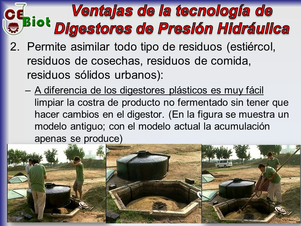 Ventajas de la tecnología de Digestores de Presión Hidráulica