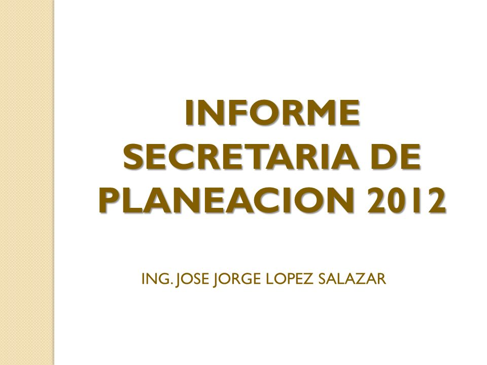 INFORME SECRETARIA DE PLANEACION 2012
