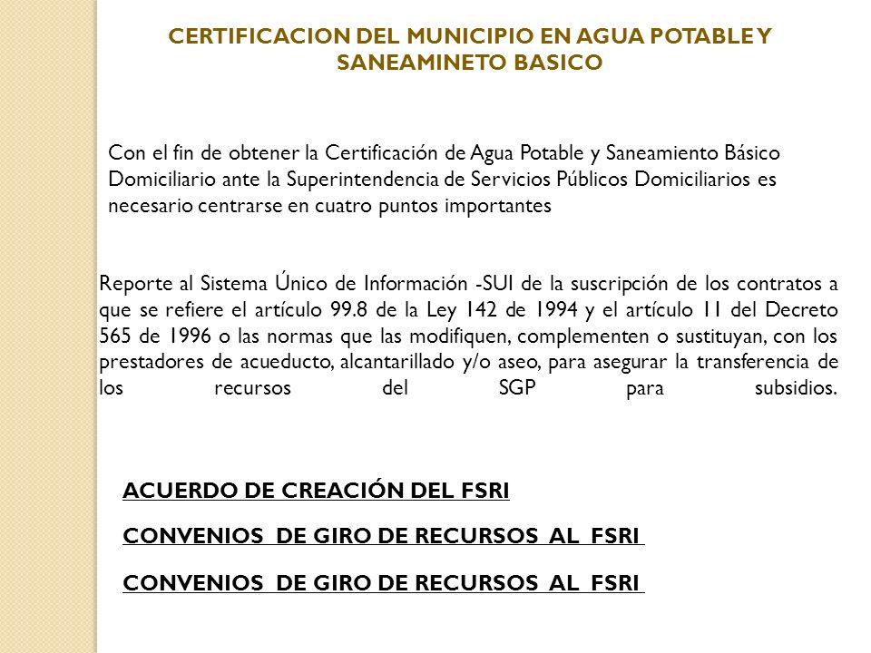 CERTIFICACION DEL MUNICIPIO EN AGUA POTABLE Y SANEAMINETO BASICO