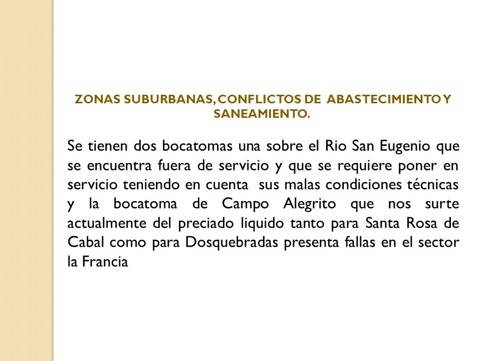 ZONAS SUBURBANAS, CONFLICTOS DE ABASTECIMIENTO Y SANEAMIENTO.