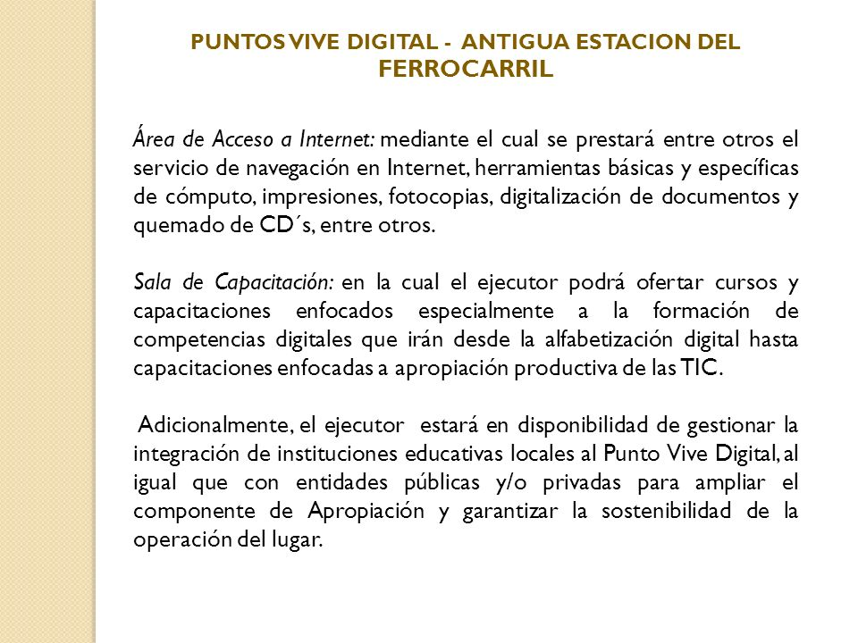 PUNTOS VIVE DIGITAL - ANTIGUA ESTACION DEL FERROCARRIL