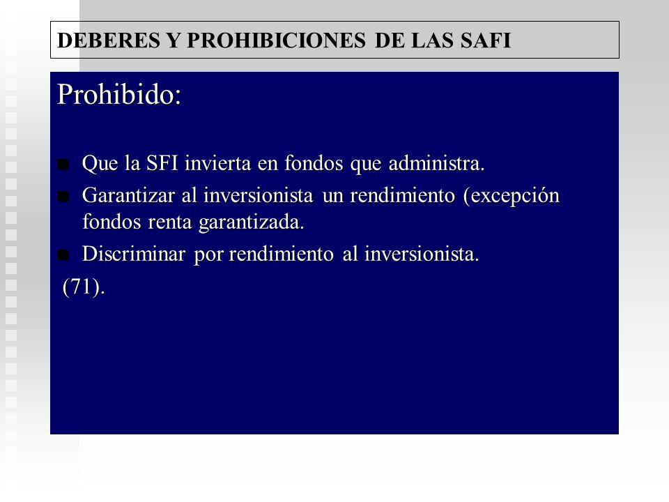 Prohibido: DEBERES Y PROHIBICIONES DE LAS SAFI