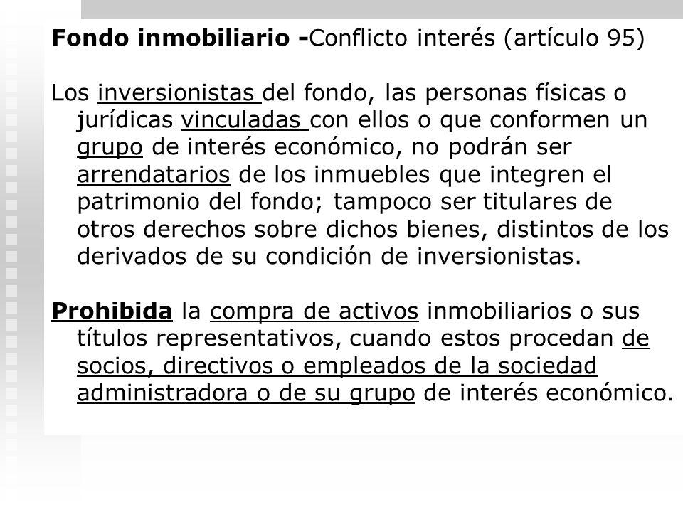 Fondo inmobiliario -Conflicto interés (artículo 95)