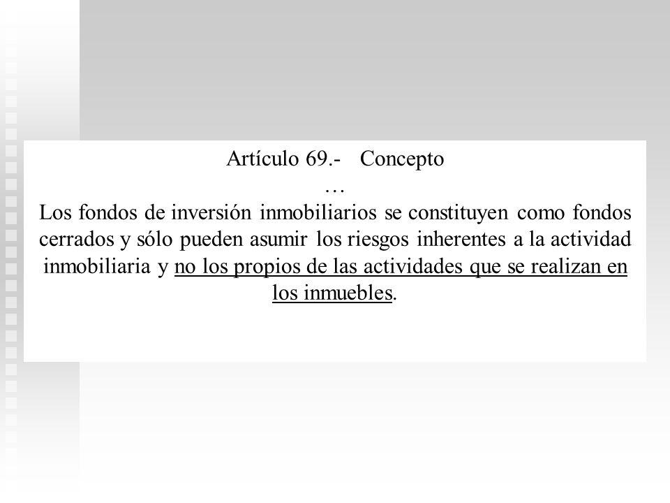 Artículo 69.- Concepto …