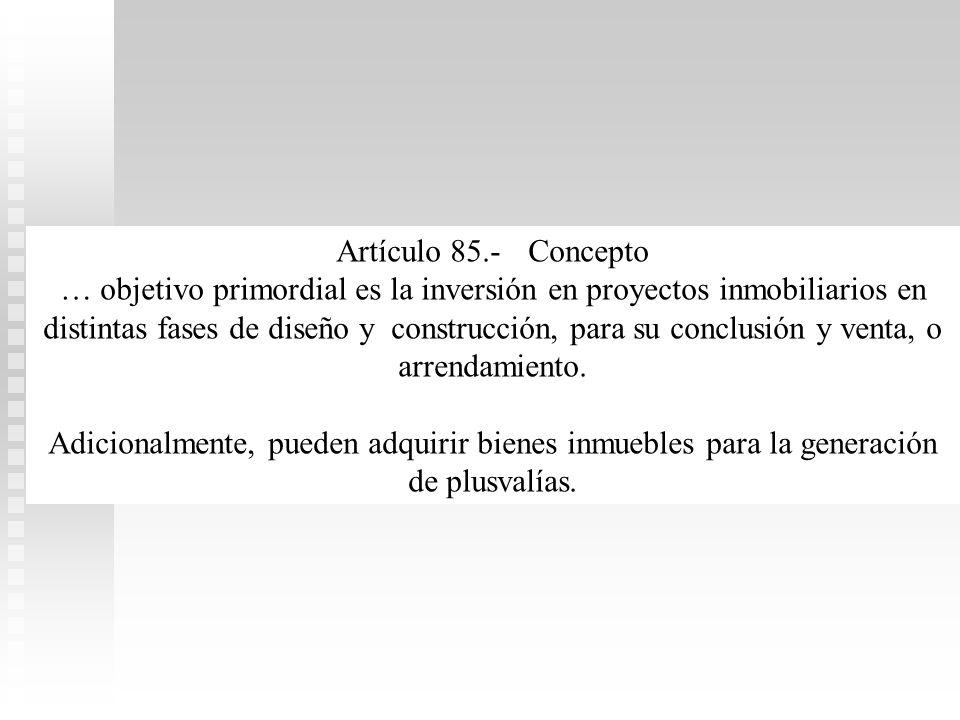 Artículo 85.- Concepto
