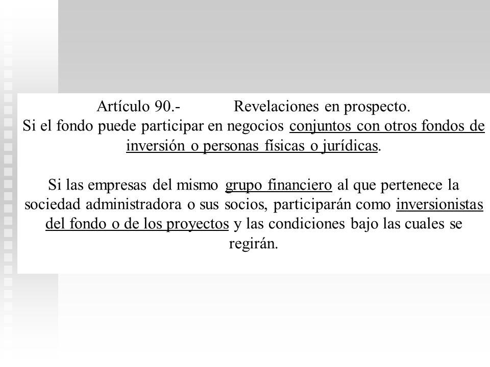 Artículo 90.- Revelaciones en prospecto.