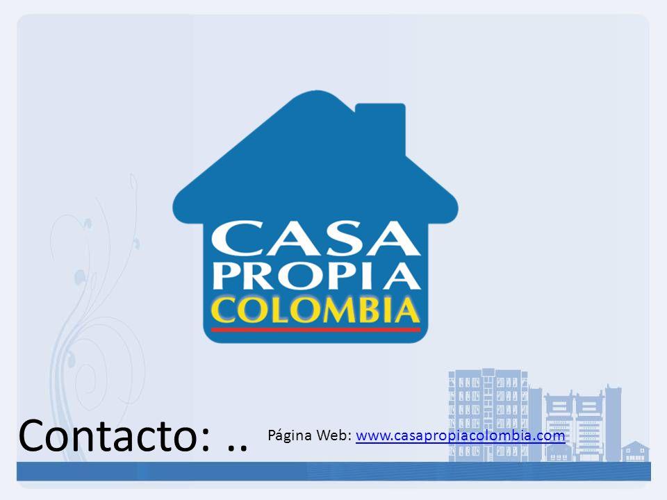 Contacto: .. Página Web: www.casapropiacolombia.com