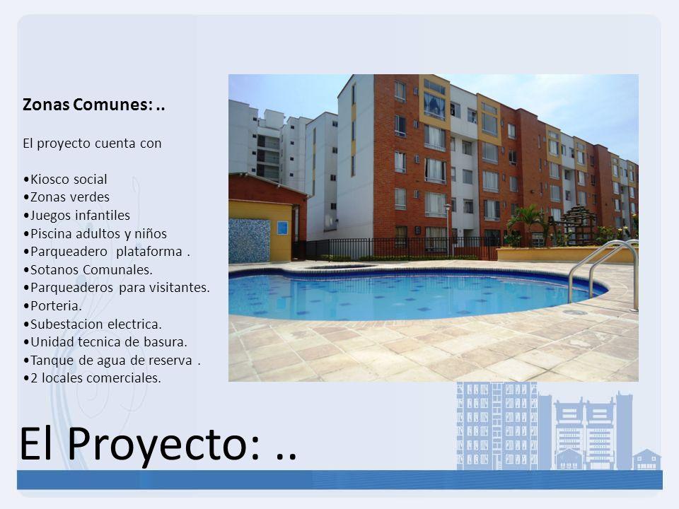 El Proyecto: .. Zonas Comunes: .. El proyecto cuenta con Kiosco social