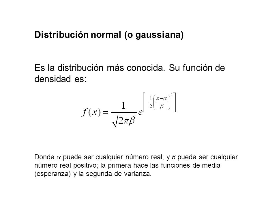 Distribución normal (o gaussiana)
