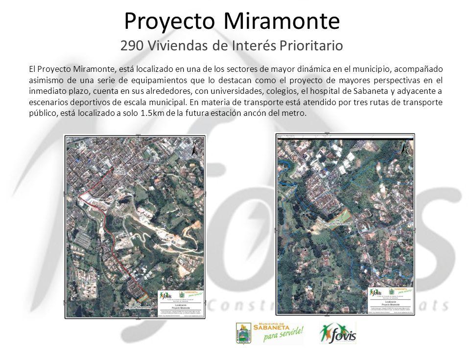 Proyecto Miramonte 290 Viviendas de Interés Prioritario