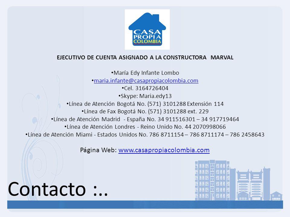 EJECUTIVO DE CUENTA ASIGNADO A LA CONSTRUCTORA MARVAL
