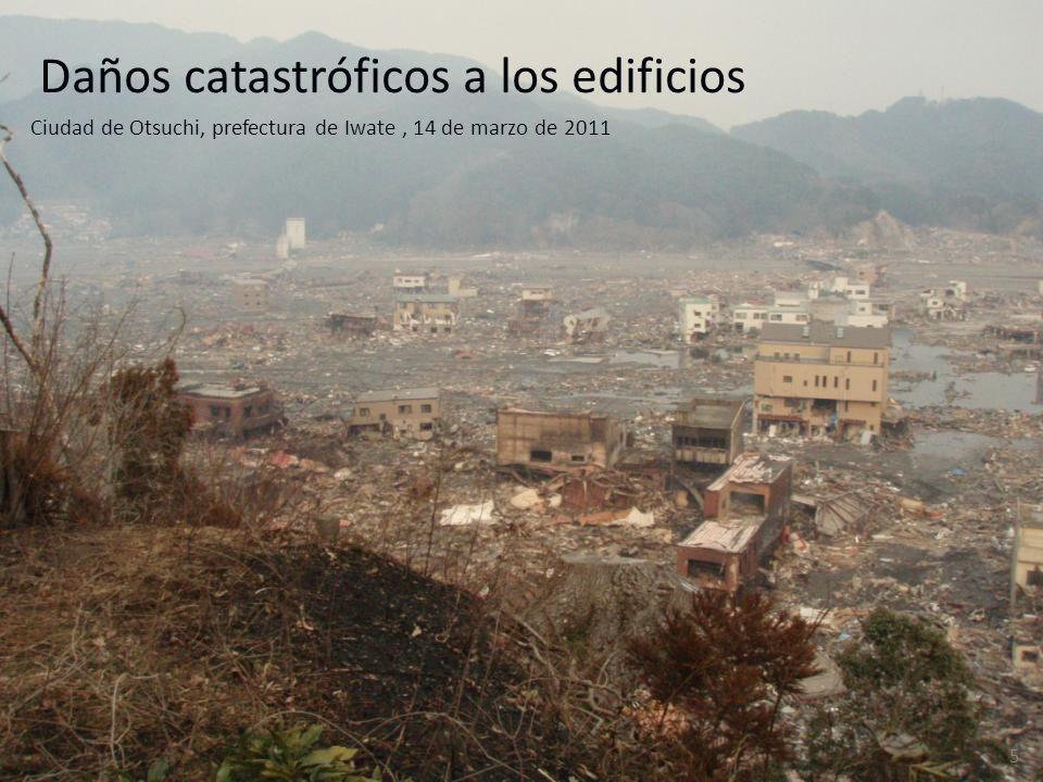 Daños catastróficos a los edificios
