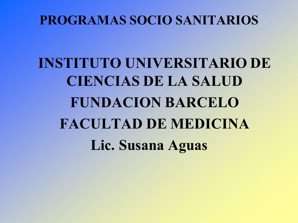 PROGRAMAS SOCIO SANITARIOS