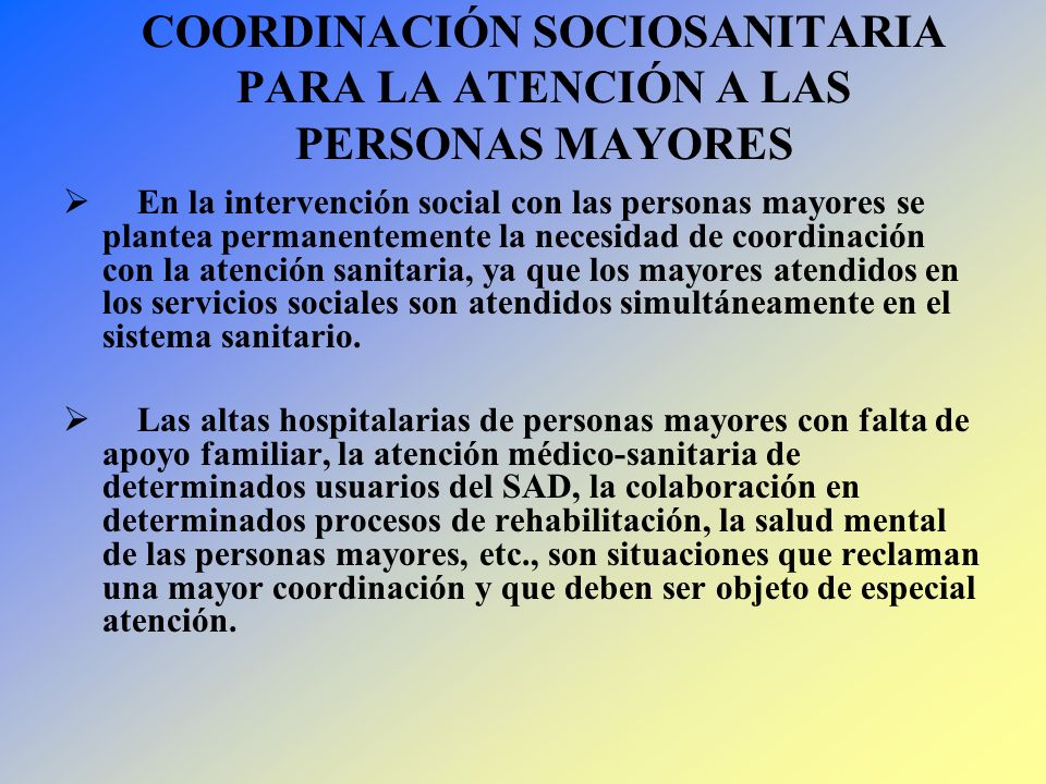 COORDINACIÓN SOCIOSANITARIA PARA LA ATENCIÓN A LAS PERSONAS MAYORES