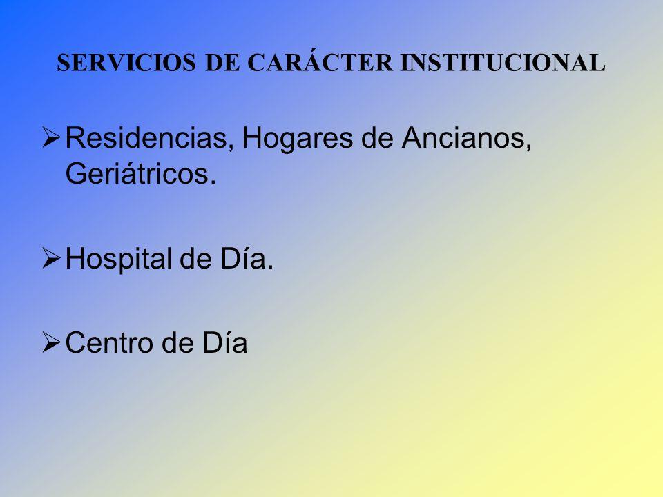 SERVICIOS DE CARÁCTER INSTITUCIONAL
