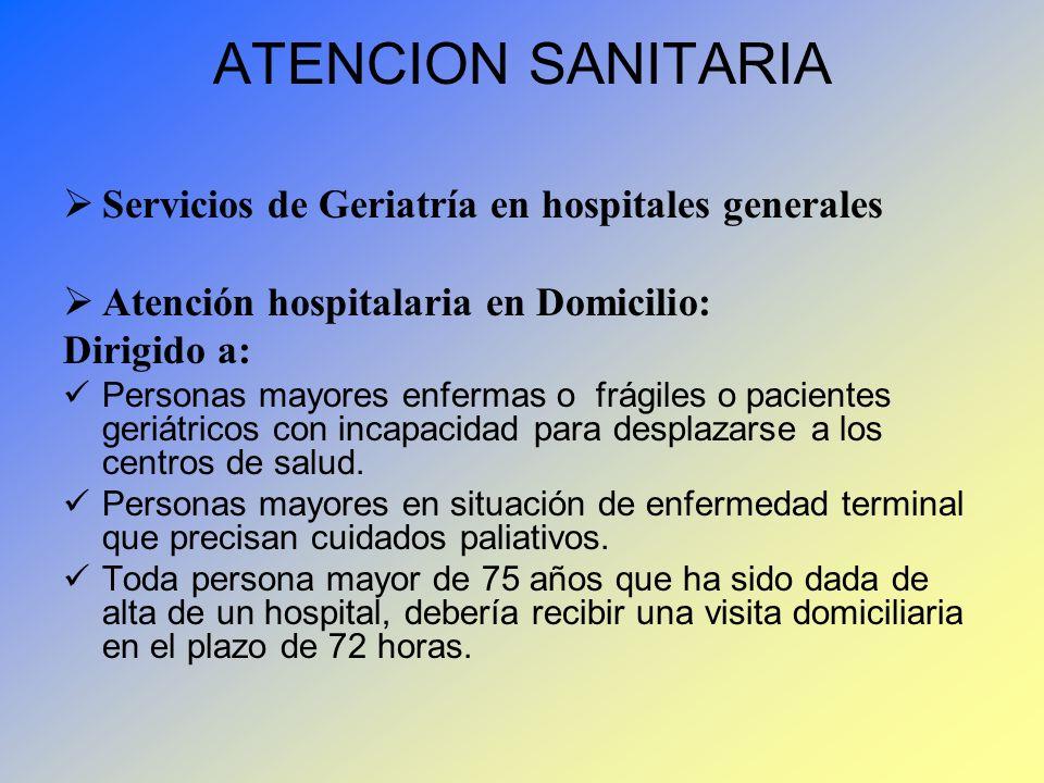 ATENCION SANITARIA Servicios de Geriatría en hospitales generales