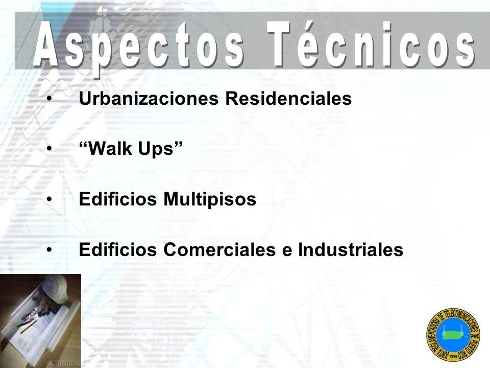 Aspectos Técnicos Urbanizaciones Residenciales Walk Ups